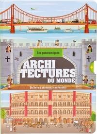Philip Steele et Claire Allouch - Architectures du monde.