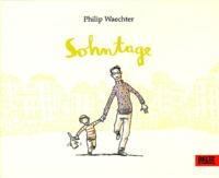 Philip Waechter - Sohntage.
