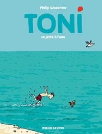 Philip Waechter - Toni Tome 2 : .