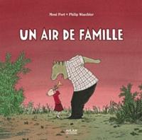 Philip Waechter et Moni Port - Un air de famille.