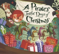 Philip Yates et Sebastià Serra - A Pirate's Twelve Days of Christmas.