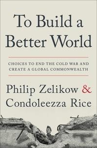 Philip Zelikow - Ending the cold war.