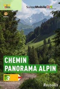 Philipp Bachmann - La suisse à pied - Chemin panorama alpin.