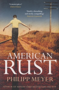 Philipp Meyer - American Rust.