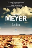 Philipp Meyer - Le Fils.