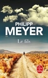 Philipp Meyer - Le fils.