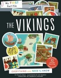Philipp Steele - My first fact file the vikings - Everything you need to know.