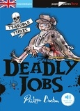Philippa Boston - Deadly Jobs - Niveau A2.