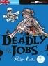 Philippa Boston - Deadly Jobs - Niveau A2.