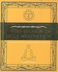 Philippa Faulks - Les secrets de la méditation - Techniques simples pour atteindre l'harmonie.