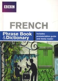 Philippa Goodrich - BBC French Phrasebook & Dictionary.