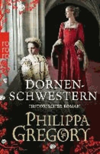 Philippa Gregory - Dornenschwestern.