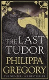 Philippa Gregory - The Last Tudor.
