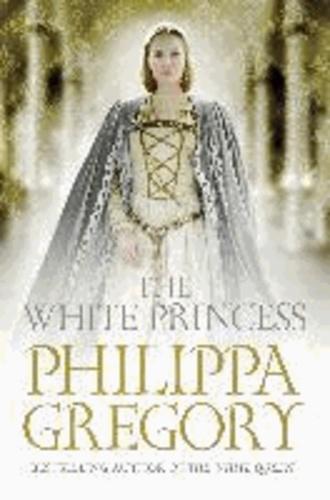 Philippa Gregory - The White Princess.