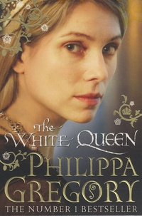 Philippa Gregory - The White Queen.
