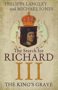 Philippa Langley et Michael Jones - The Search for Richard III - The King's Grave.