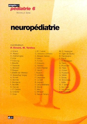 Philippe Évrard et  Collectif - Neuropédiatrie.