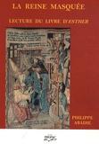 Philippe Abadie - La reine masquée - Lecture du livre d'Esther.
