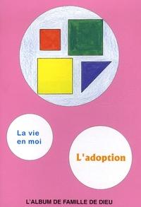 Philippe Abauzit - L'adoption - L'album de famile de Dieu, Livret de coloriage : La vie en moi.