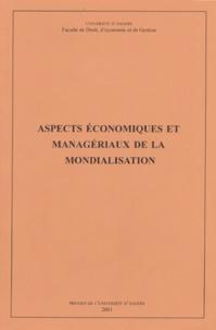 Philippe Abécassis et Alain Capiez - Aspects économiques et managériaux de la mondialisation - Actes de la journée d'étude du 28 septembre 2000, Angers.
