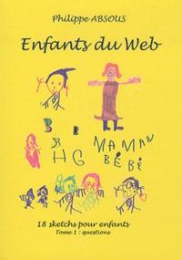 Rhonealpesinfo.fr Enfants du Web - Tome 1, Questions Image
