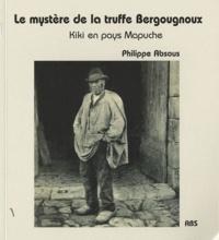 Deedr.fr Le mystère de la truffe Bergougnoux - Kiki en pays Mapuche Image