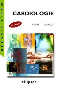 Philippe Acar et Jean-Sébastien Hulot - Cardiologie.