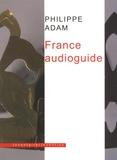 Philippe Adam - France audioguide.