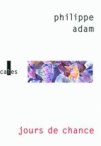 Philippe Adam - Jours de chance.