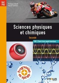 Philippe Adloff et Hervé Gabillot - Sciences physiques et chimiques 2e professionnelle - 100% Exercices expérimentaux.