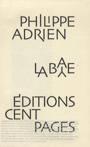 Philippe Adrien - La baye.