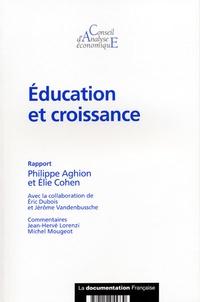 Philippe Aghion et Elie Cohen - Education et croissance.
