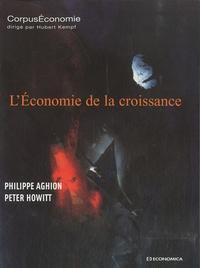 Philippe Aghion et Peter Howitt - L'économie de la croissance.
