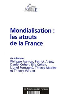 Philippe Aghion et Patrick Artus - Mondialisation : les atouts de la France.