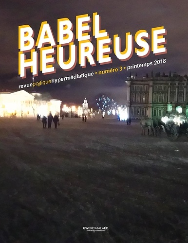 Babel heureuse N° 3, printemps 2018