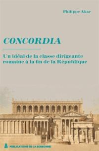 Concordia - Un idéal de la classe dirigeante à la fin de la République.pdf