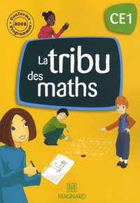 Philippe-Alain Deguilhaume et Sébastien Dessertine - La tribu des maths CE1.