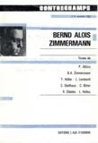 Philippe Albèra - Bernd Alois Zimmermann - Revue Contrechamps n°5.