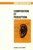 Philippe Albèra - Composition et perception - Revue Contrechamps n°10.