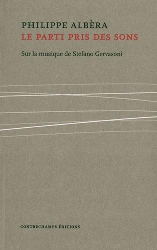 Le parti pris des sons. Sur la musique de Stefano Gervasoni