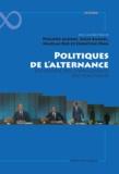 Philippe Aldrin et Lucie Bargel - Politiques de l'alternance - Sociologie des changements (de) politiques.