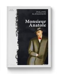 Philippe Alessandri - Monsieur Anatole.