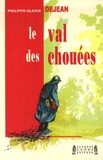 Philippe-Alexis Dejean - Le Val des Chouées.