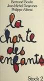 Philippe Alfonsi et Bertrand Boulin - La charte des enfants.