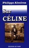 Philippe Alméras - Sur Céline.