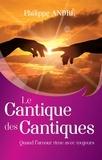 Philippe André - Le cantique des cantiques.