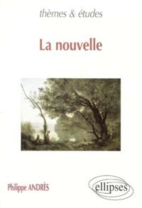 Philippe Andrès - La nouvelle.