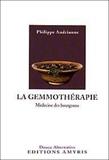 Philippe Andrianne - La gemmothérapie - Médecine des bourgeons.