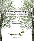 Philippe Andrianne - Traité de gemmothérapie - La thérapeutique par les bourgeons.