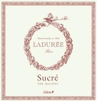 Philippe Andrieu - Ladurée : sucré - The recipies.